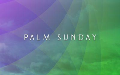 Sunday Worship Together Palm Sunday 2021